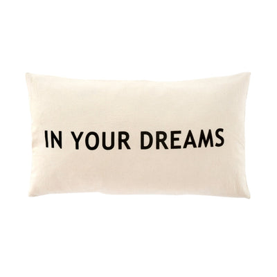 In Your Dreams Cushion
