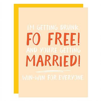 Drunk Fo Free Wedding Card