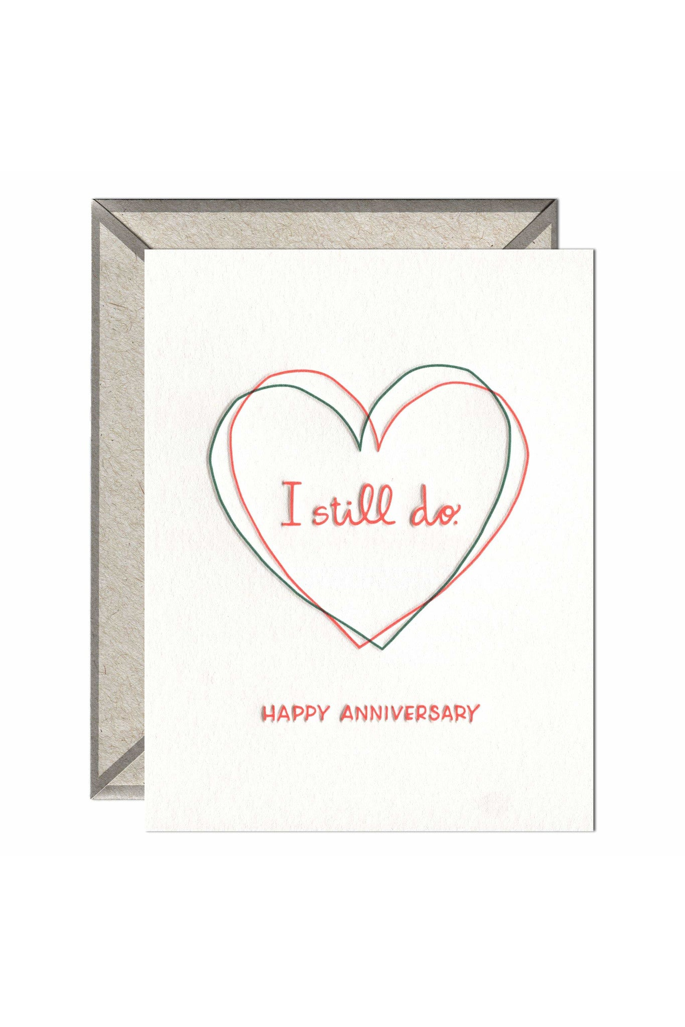 I Still Do - greeting card