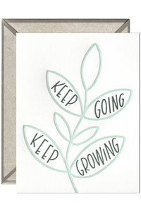 Keep Going Keep Growing - greeting card