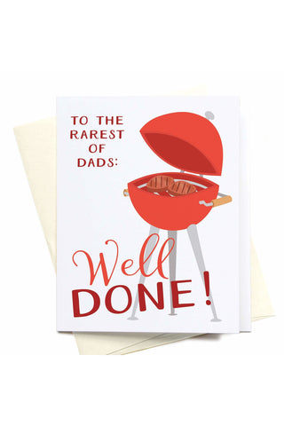 To the Rarest of Dads: Well Done! Greeting Card