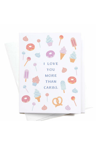 I Love You More Than Carbs Donuts Greeting Card