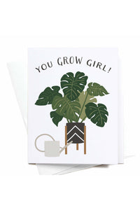 You Grow Girl! Greeting Card