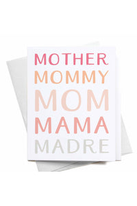 Mother Mommy Mom Mama Madre Greeting Card