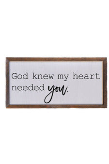12x6 My Heart Needed You Wall Sign