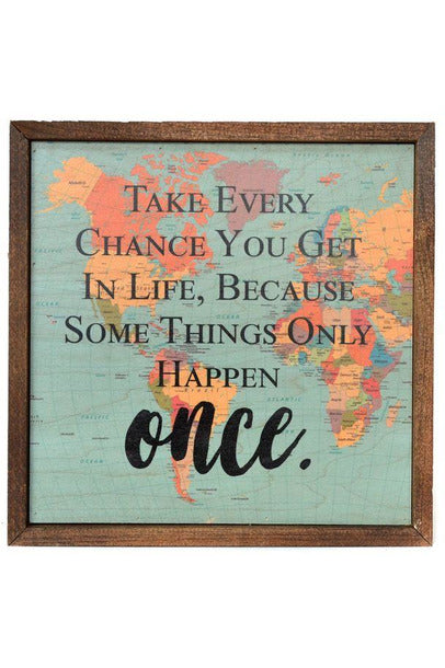 10x10 Take Every Chance You Get In Life Map Wall Art