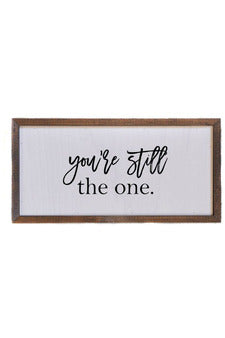 12x6 You're Still The One Wall Sign