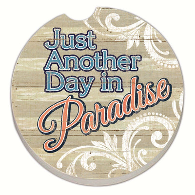 Another Day in Paradise Car Coaster - Momma's Home Store
