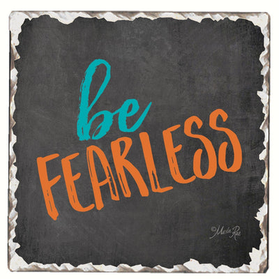 Be Fearless Single Tumbled Tile Coaster - Momma's Home Store