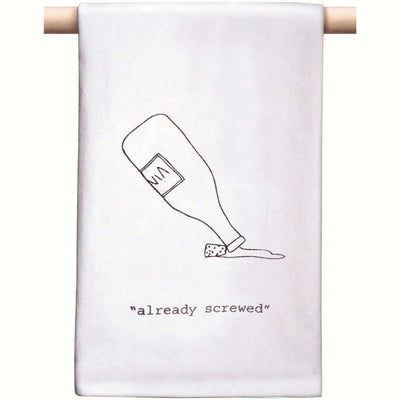 Already Screwed Bar/Kitchen Towel