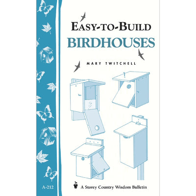 Easy To Build Bird Houses Wisdom Bulletin