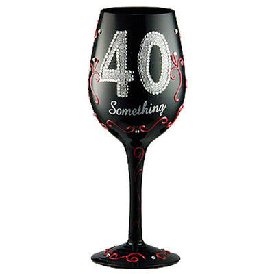 Birthday 40 Something Wineglass