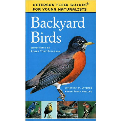 Peterson Field Guides for Young Naturalists Backyard Birds