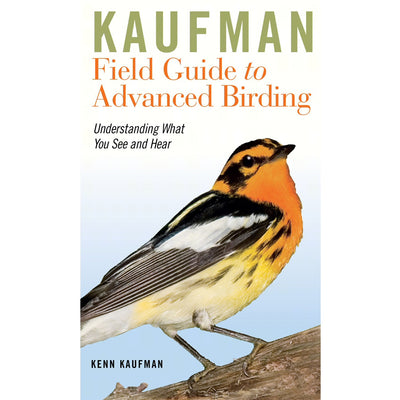 Kaufman Field Guide to Advanced Birding