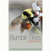 Bumble Bees of NA: An Identification Guide