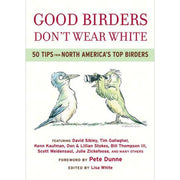 Good Birders Don't Wear White