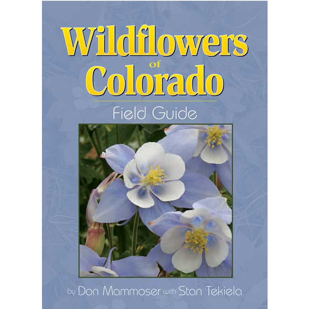 Wildflowers of Colorado Field Guide