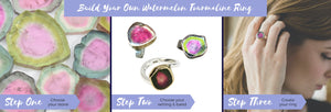Build Your Own Watermelon Tourmaline Ring