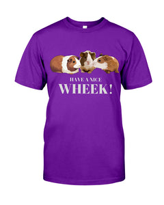 Have a nice WHEEK guinea pig Classic T-shirt