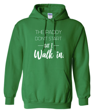 The Paddy Don't Start