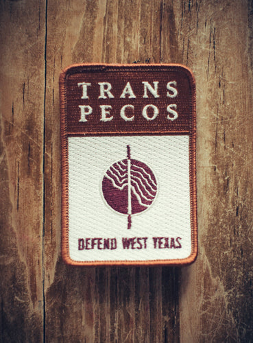 Trans Pecos | Defend West Texas - Patch #2