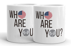 Who Are You? Set of 2 Mugs