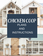 Chicken Coop Plans and Instructions