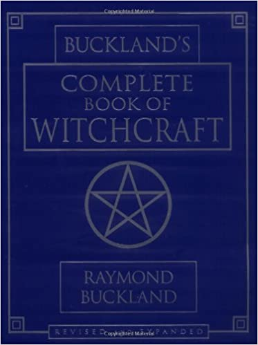 Buckland's Complete Book of Witchcraft by Raymond Buckland