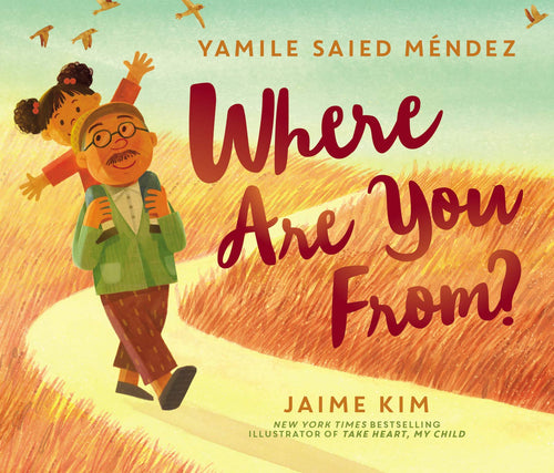 Where Are You From? by Yamile Saied Méndez and Jaime Kim