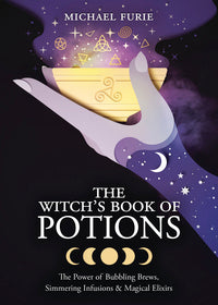 The Witch's Book of Potions by Michael Furie