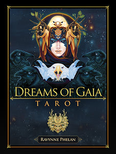 Dreams of Gaia Tarot Deck by Ravynne Phelan - Tarot - Cosmic Corner Savannah