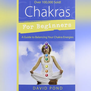Chakras for Beginners Book by David Pond - Book - Cosmic Corner Savannah