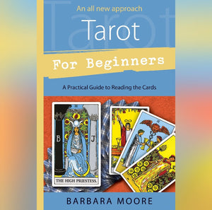 Tarot for Beginners Book by Barbara Moore - Book - Cosmic Corner Savannah