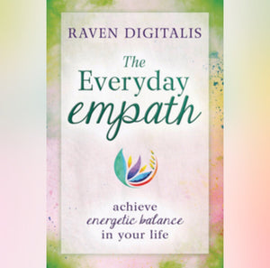 The Everyday Empath by Raven Digitalis