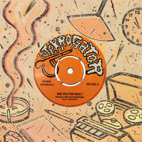 Pat Kelly, Los Aggrotones - Are You For Real? / Atlantico 7