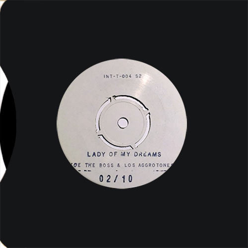 Joe the Boss, Los Aggrotones - Lady of My Dreams / Darker Than Blue TEST PRESS S2