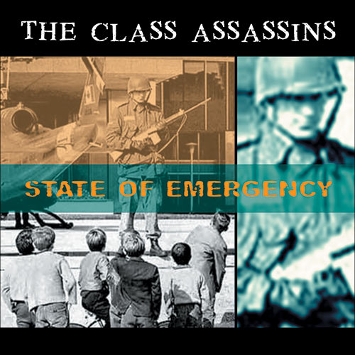 The Class Assassins - State of Emergency CD / LP