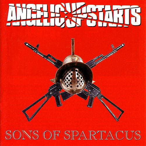 Sons of Spartacus - Angelic Upstarts