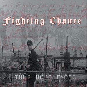 Thus Hope Fades - Fighting Chance