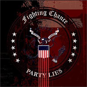 "Fighting Chance - Party Lies 7"" EP"