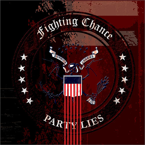 Fighting Chance - Party Lies 7
