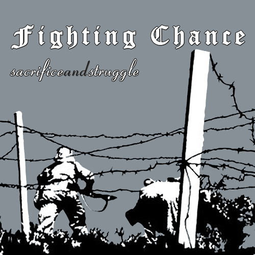Fighting Chance - Sacrifice and Struggle LP
