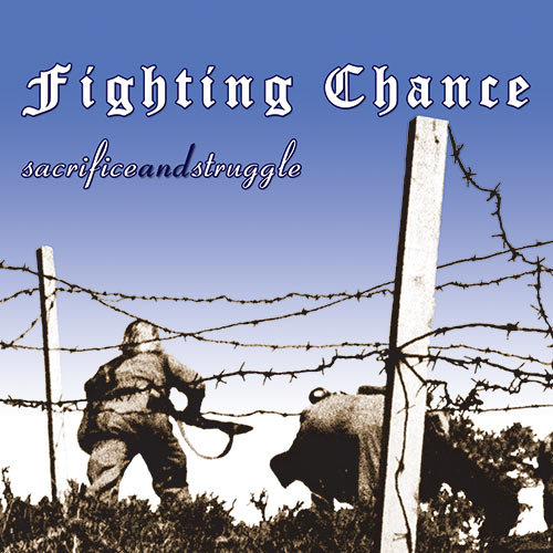 Fighting Chance - Sacrifice and Struggle