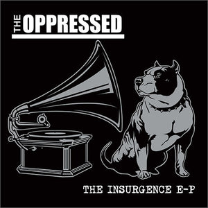 The Oppressed - The Insurgence EP