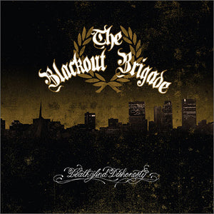 The Blackout Brigade - Death and Dishonesty CD