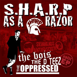 The Bois, The Oppressed - S.H.A.R.P. as a Razor CD