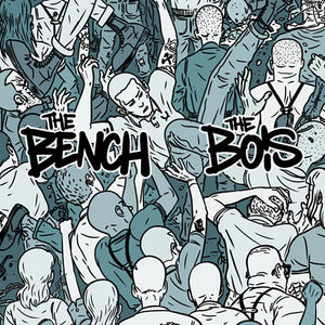 The Bench / The Bois - split EP