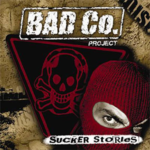Sucker Stories - Bad Co. Project