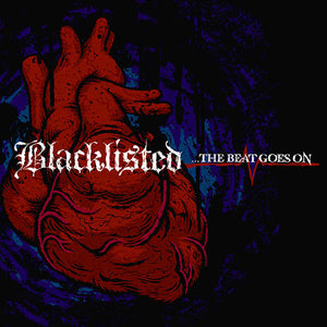 The Beat Goes On - Blacklisted