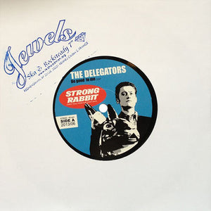 "The Delegators - Be Good To Me / Nowhere To Run 7"" EP"